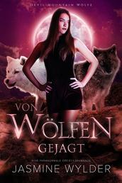 Von Wölfen gejagt - Eine paranormale Dreiecksromanze