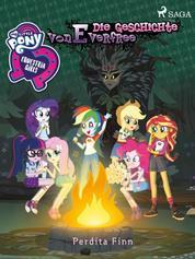 My Little Pony - Equestria Girls - Die Geschichte von Everfree