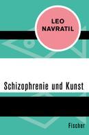 Leo Navratil: Schizophrenie und Kunst