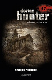 Dorian Hunter 47 – Kiwibins Phantome