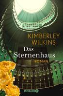 Kimberley Wilkins: Das Sternenhaus ★★★★