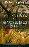 Rudyard Kipling: The Jungle Book & The Second Jungle Book (Complete Edition with the Original Illustrations by John Lockwood Kipling)