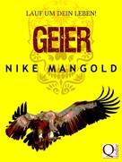 Nike Mangold: Geier