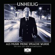Als Musik meine Sprache wurde - Der Graf liest seine Autobiografie (Ungekürzt)