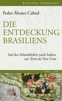 Pedro Álvares Cabral: Die Entdeckung Brasiliens