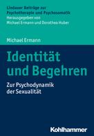 Michael Ermann: Identität und Begehren