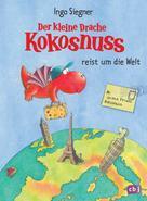 Ingo Siegner: Der kleine Drache Kokosnuss reist um die Welt ★★★★★