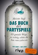 Meister Suff: Das Buch der Partyspiele ★★