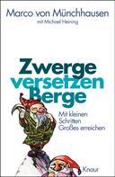 Marco von Münchhausen: Zwerge versetzen Berge ★★★★