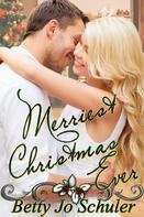 Betty Jo Schuler: Merriest Christmas Ever