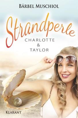 Strandperle. Charlotte und Taylor