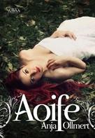 Anja Ollmert: Aoife ★★★