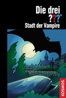 Marco Sonnleitner: Die drei ???, Stadt der Vampire (drei Fragezeichen) ★★★★★