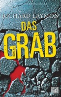Richard Laymon: Das Grab ★★★★