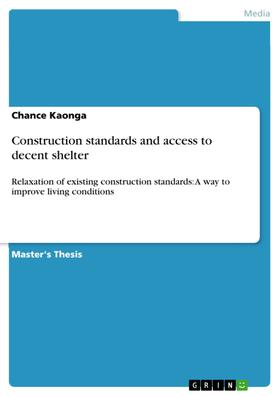 Construction standards and access to decent shelter