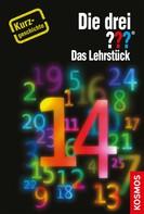 Kari Erlhoff: Die drei ??? Das Lehrstück (drei Fragezeichen) ★★★★