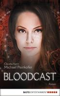 Michael Peinkofer: BLOODCAST - Roman ★★★