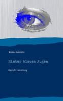 Andrea Hofmann: Hinter blauen Augen