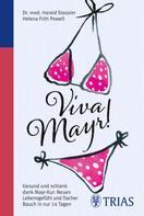 Harald Stossier: Viva Mayr!