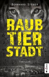 Raubtierstadt - Thriller