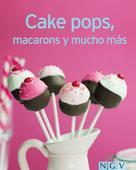: Cake pops, macarons y mucho más