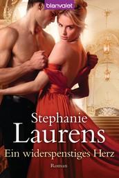 Ein widerspenstiges Herz - Roman