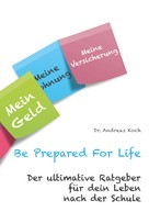 Andreas Koch: Be Prepared For Life