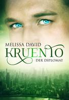 Melissa David: Kruento - Der Diplomat ★★★★★