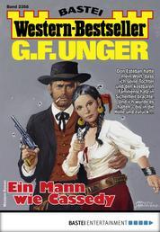 G. F. Unger Western-Bestseller 2358 - Western - Ein Mann wie Cassedy