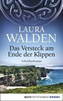 Laura Walden: Das Versteck am Ende der Klippen ★★★★★