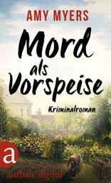 Mord als Vorspeise - Kriminalroman