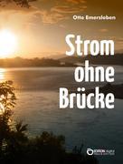 Otto Emersleben: Strom ohne Brücke ★★★★★