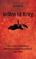 Juri Meister: Grillen ist Krieg! ★★★