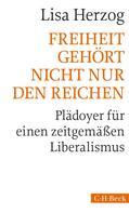 Lisa Herzog: Freiheit gehört nicht nur den Reichen ★