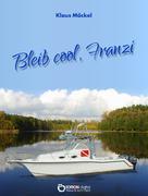 Klaus Möckel: Bleib cool, Franzi