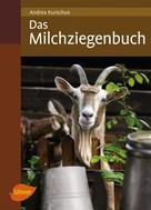 Andrea Kurschus: Das Milchziegenbuch