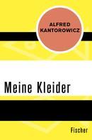 Alfred Kantorowicz: Meine Kleider
