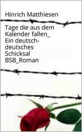 Tage, die aus dem Kalender fallen - BSB_Roman_Ein deutsch-deutsches Schicksal