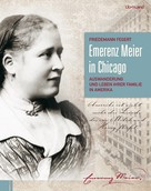 Friedemann Fegert: Emerenz Meier in Chicago ★★★★