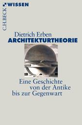 Architekturtheorie - Eine Geschichte von der Antike bis zur Gegenwart