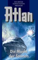 H. G. Francis: Atlan 44: Die Macht der Sonnen (Blauband) ★★★★