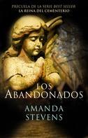 Amanda Stevens: Los abandonados