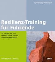 Resilienz-Training für Führende - So stärken Sie Ihre Widerstandskraft und die Ihrer Mitarbeiter