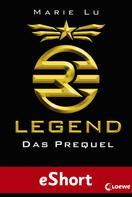 Marie Lu: Legend - Das Prequel ★★★★