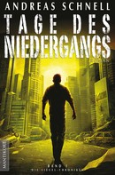 Andreas Schnell: Tage des Niedergangs ★★★