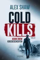 Alex Shaw: COLD KILLS ★★★★