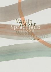 Sprachlaub oder: Wahr ist, was schön ist - Texte von Martin Walser mit Aquarellen von Alissa Walser