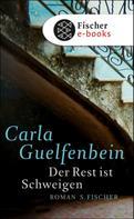 Carla Guelfenbein: Der Rest ist Schweigen ★★★★