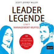 Leader-Legende statt Management-Muffel - 30 Challenges für Chef*innen, die die Dinge geregelt kriegen wollen