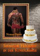 Norma Banzi: Sinnliche Hochzeit in der Kunstgalerie ★★★★